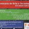 II Seminário de Arte e Tecnologia – Oi Kabum Salvador